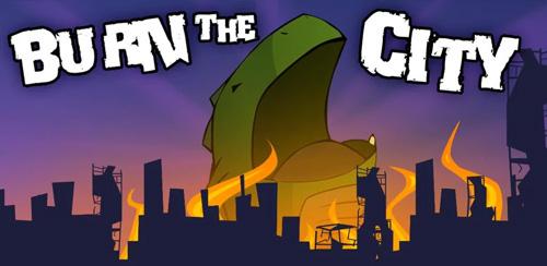 Burn The City v2.91