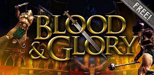 BLOOD & GLORY v1.0.5