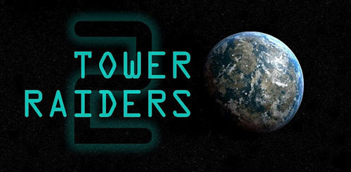 Tower Raiders 2 GOLD v1.13