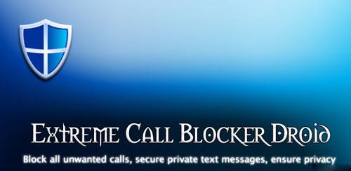 Extreme Call Blocker Droid v28.4