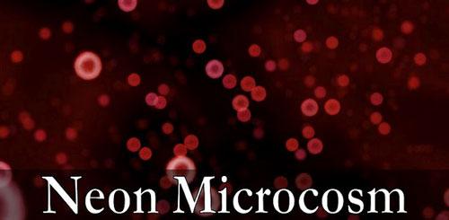 Neon Microcosm Live Wallpaper v2.0.0