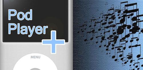 Pod Player + v1.5