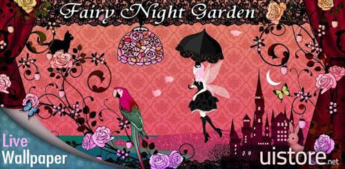 Fairy Night Garden LW v1.5