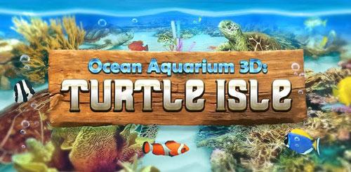 Ocean Aquarium 3D: Turtle Isle v1.1