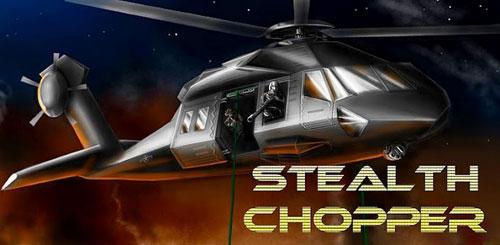 Stealth Chopper 3D v1.1.1