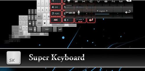 Super Keyboard Pro v1.5.7