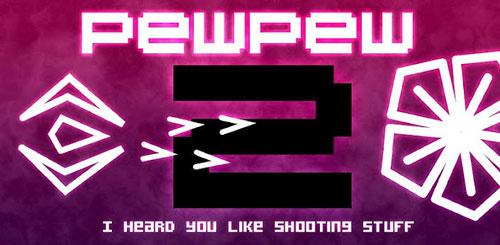 PewPew 2 v2.0.0