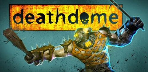 DEATH DOME v1.0.0 + data
