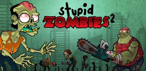 Stupid Zombies 2 v1.0.1