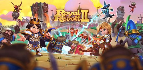 Royal Revolt! v1.6.1