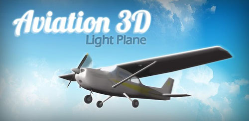 Aviation 3D – Light Plane v1.0.3