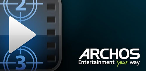 Archos Video Player v6.0.17 +  Codec Plugin
