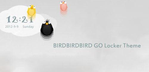 BIRDBIRDBIRD GO Locker Theme v1.10