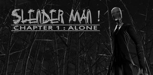 Slender Man! Chapter 1: Alone v2.2