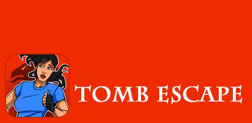 Tomb Escape v1.3.8