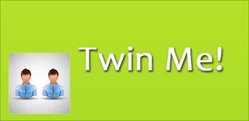 Twin Me! v1.0