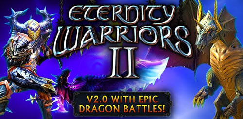 ETERNITY WARRIORS 2 v4.0.0 + data