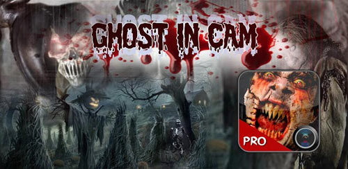 Ghost in Cam (Pro) v1.0.0