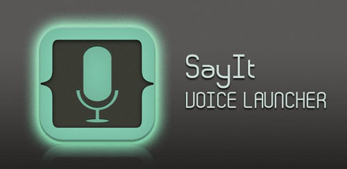 SayIt – Voice Launcher v1.1