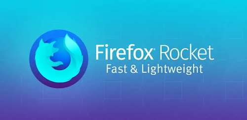 Firefox Rocket – Fast and Lightweight Web Browser v3.4.1