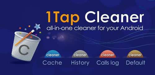 ۱Tap Cleaner Pro (clear cache, history, call log) v3.34