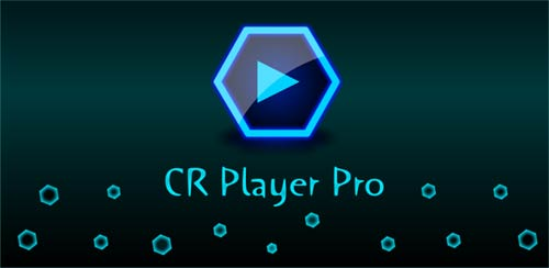 CR Player Pro v1.3.1