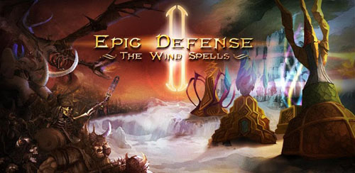 Epic TD 2 – Wind Spells Deluxe v1.0.1