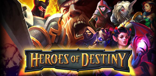 HEROES OF DESTINY v 1.0.3