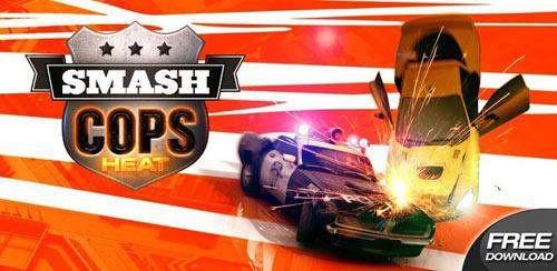 Smash Cops Heat v1.10.06 + data