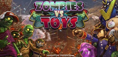 Zombies vs Toys v1.00.04