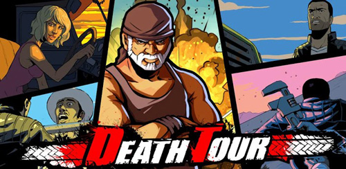 Death Tour v1.0.31 + data