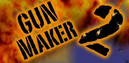 Gun-Maker