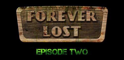Forever Lost: Episode 2 HD v1.6 + data