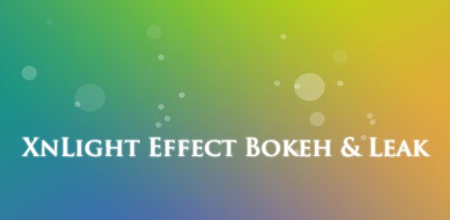 XnLight Effect Bokeh & Leak v1.20