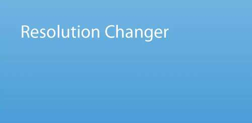 Resolution Changer v1.4