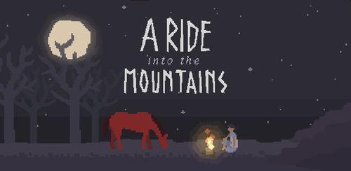 A Ride into the Mountains v1.3.4
