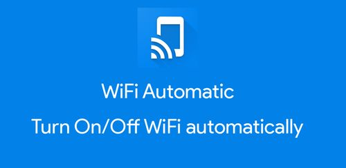 WiFi Automatic – WiFi auto connect v1.4.8.4
