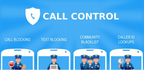 Call Control – SMS/Call Blocker. Block Spam Calls! v2.19.2