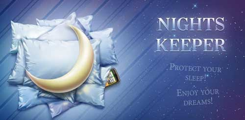 Nights Keeper (do not disturb) v2.7.8