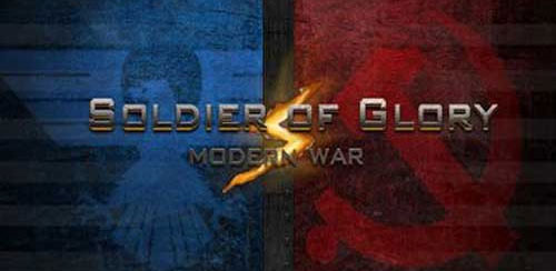 Soldiers of Glory: Modern War v1.3.8