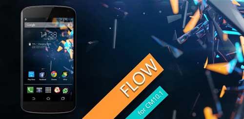Flow Theme for CM9/CM10.1 v2.8.2