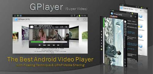GPlayer (Super Video Floating) 1.8.3