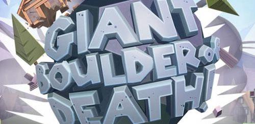 Giant Boulder of Death v1.6.1