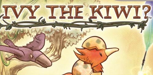 Ivy The Kiwi? v1.0.3
