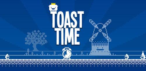 Toast Time v1.0