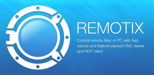 Remotix VNC, RDP, NEAR v8.1.6