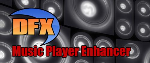 DFX Music Player Enhancer Pro v1.13