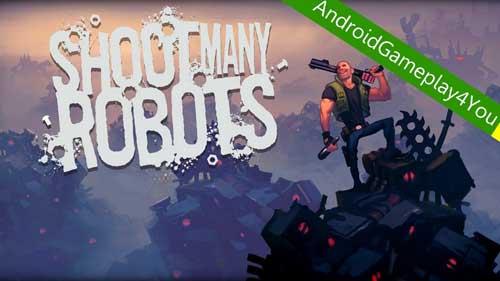 Shoot Many Robots v127434