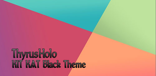 ThyrusHolo KIT KAT Black Theme – v2.4