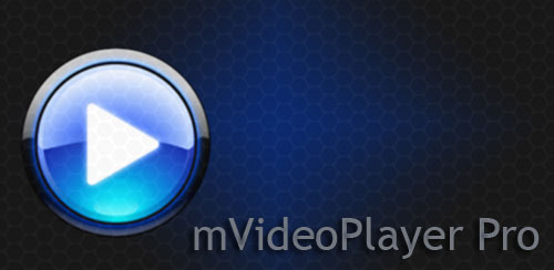 mVideoPlayer Pro v4.1.0